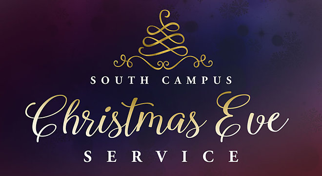 South Campus Christmas Eve Service