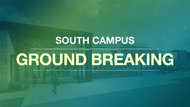 South Campus Ground Breaking